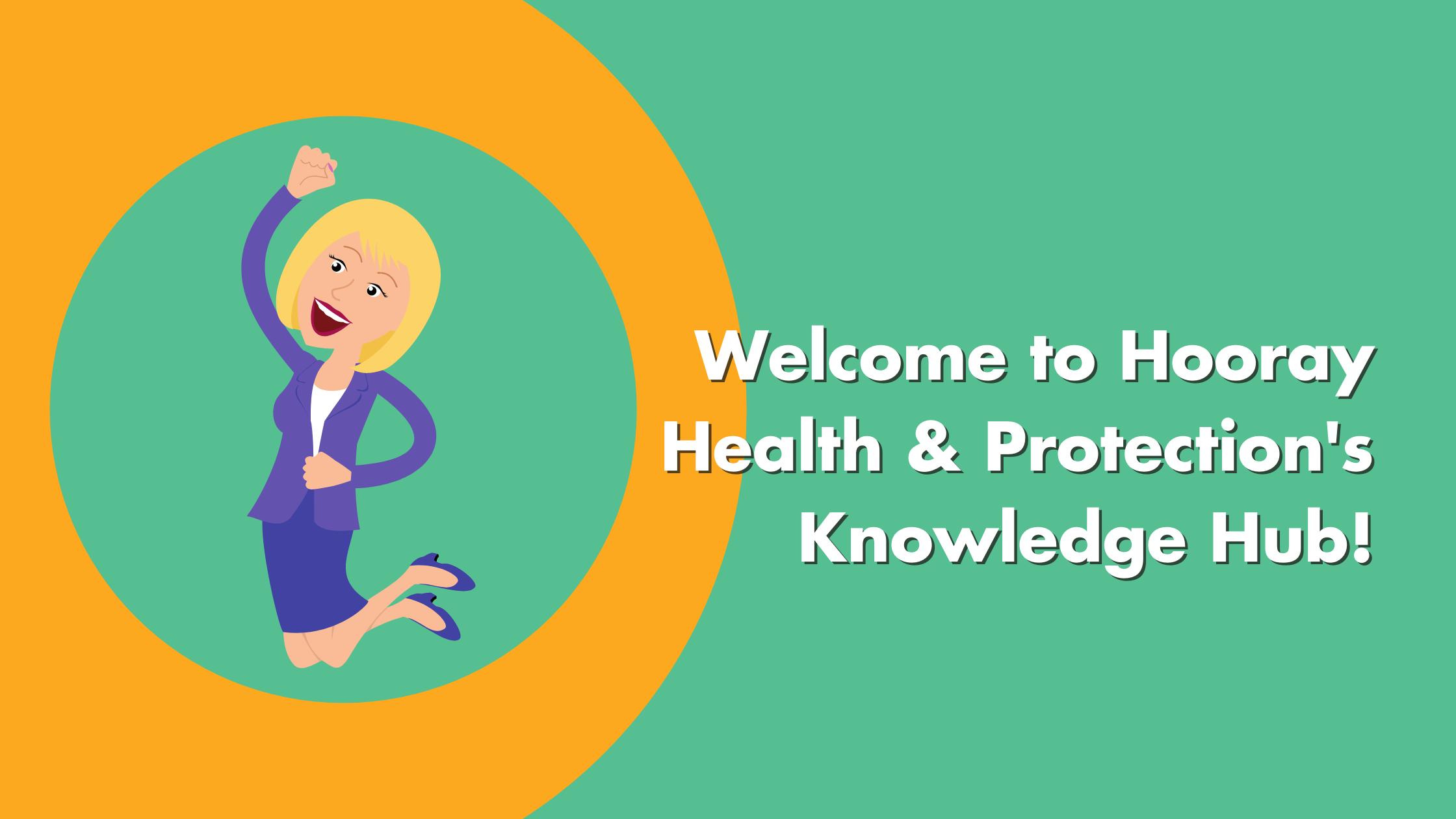 Hooray Health & Protection Knowledge Hub