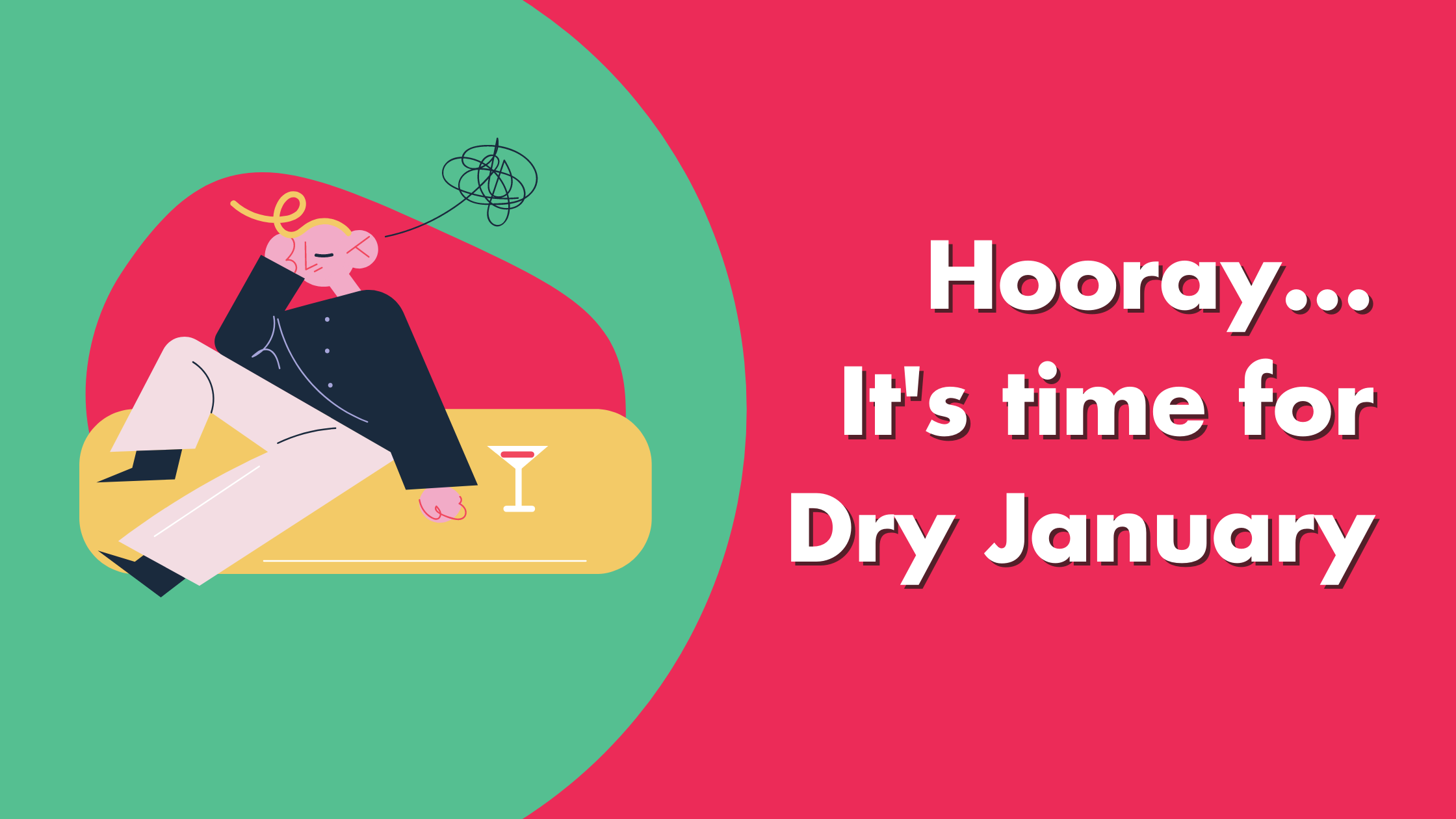 Hooray...It's Time For Dry January