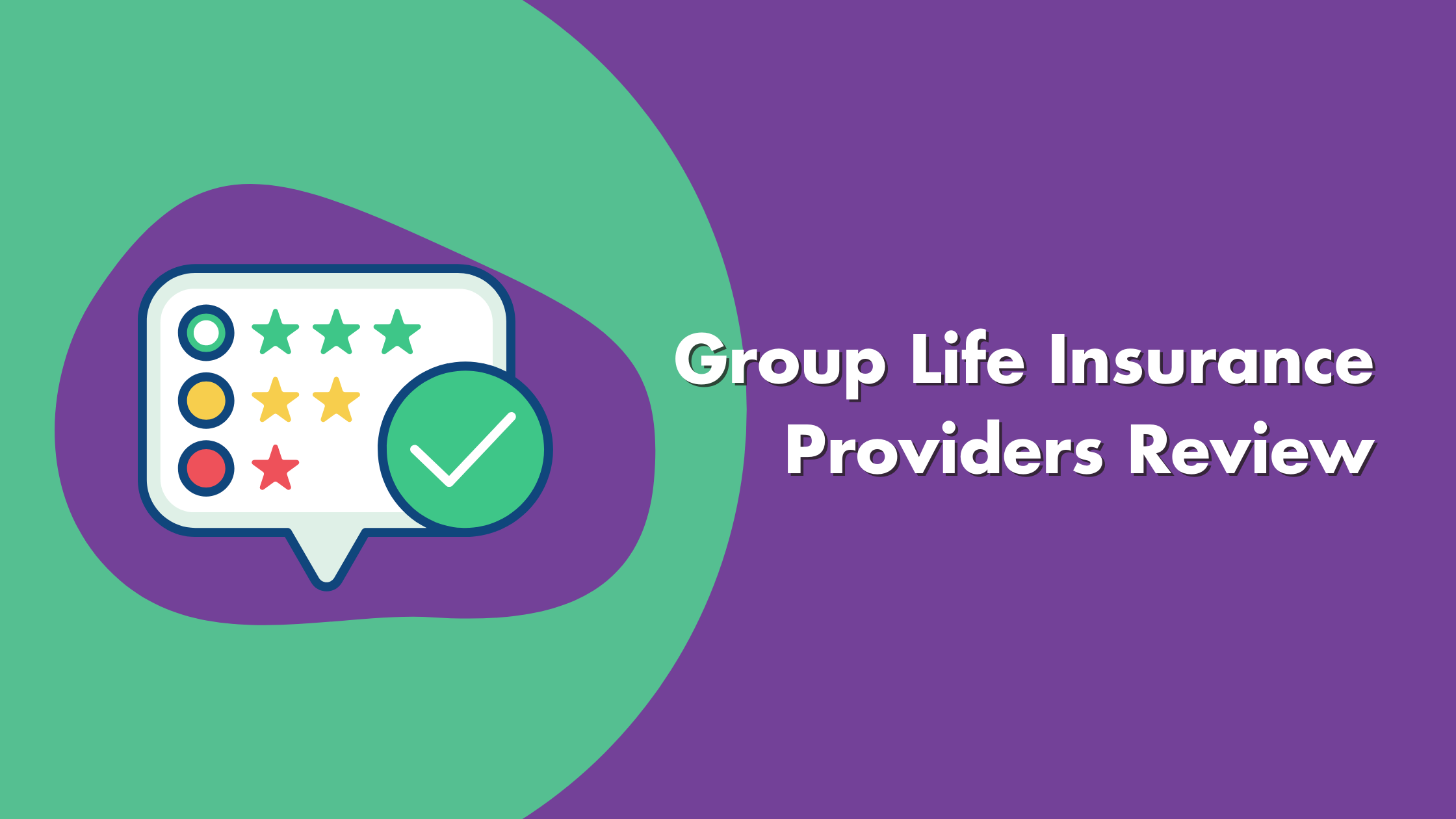 Group Life Insurance Providers Review