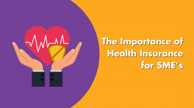 The Importance Of Health Insurance For SME's