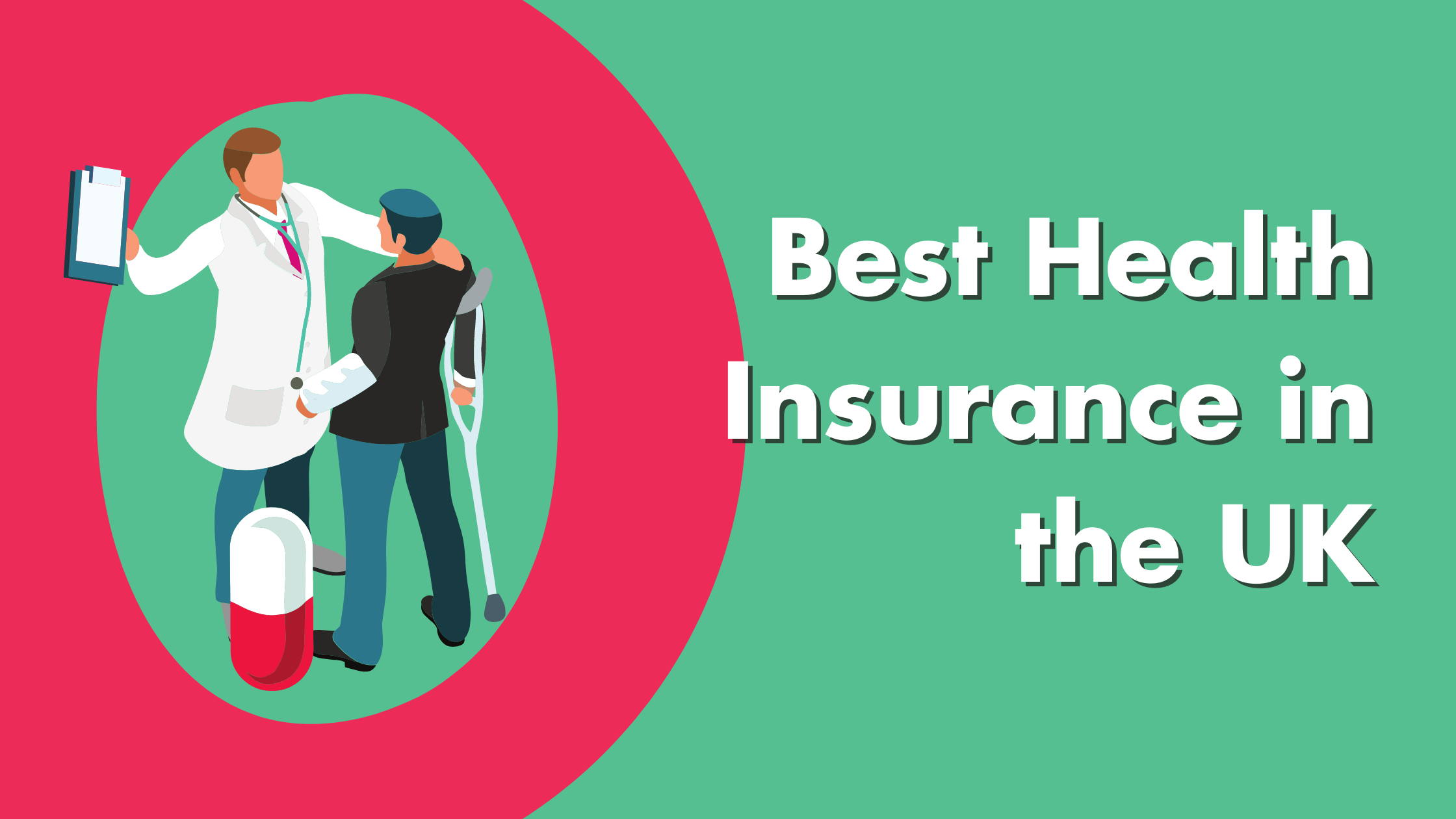 Best Health Insurance In The UK