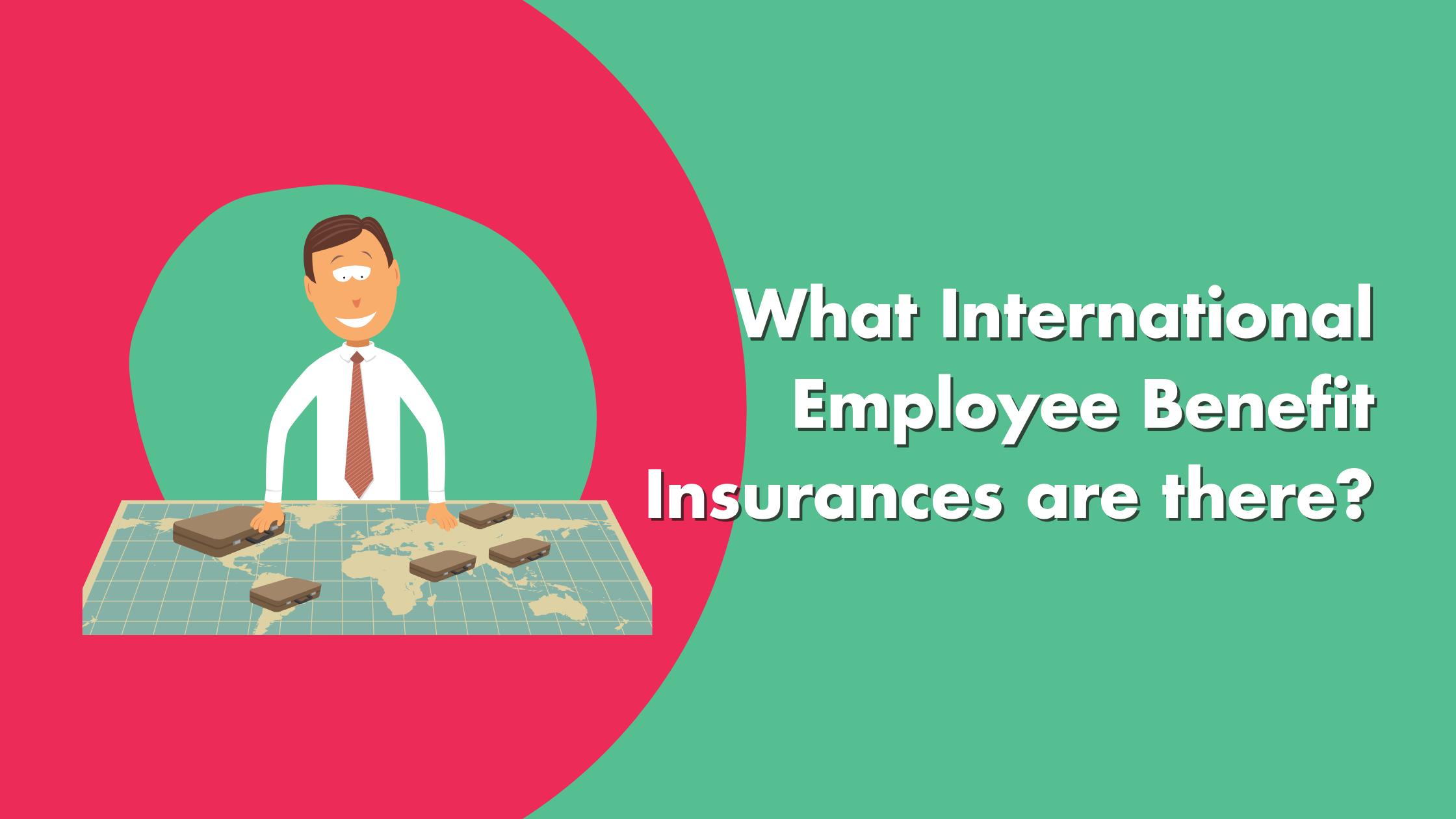 International Employee Benefits Insurances