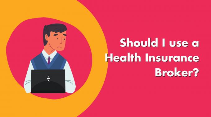 Should I Use A Health Insurance Broker?