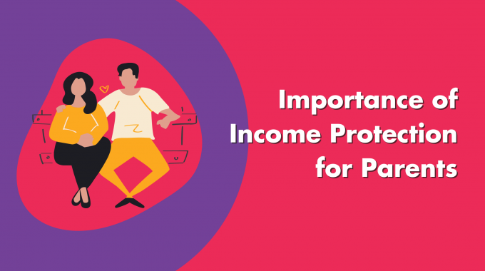 Income Protection For Parents