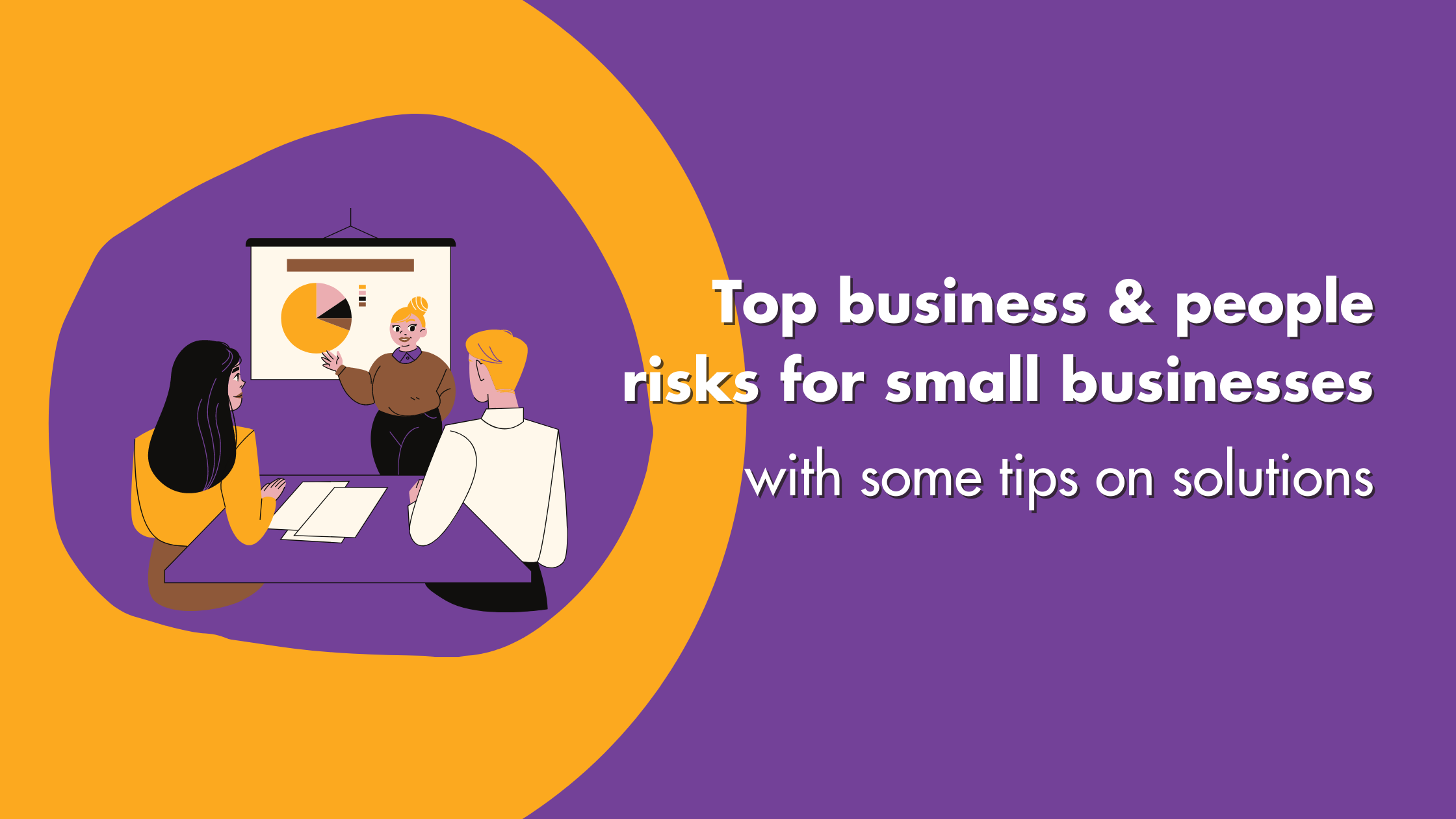 Business & People Risks For Small Businesses