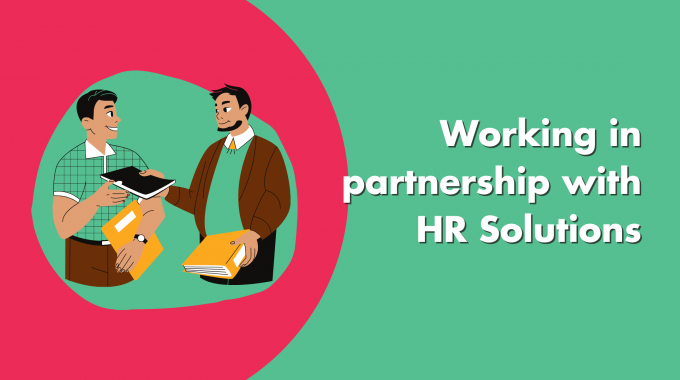 Working In Partnership With HR Solutions
