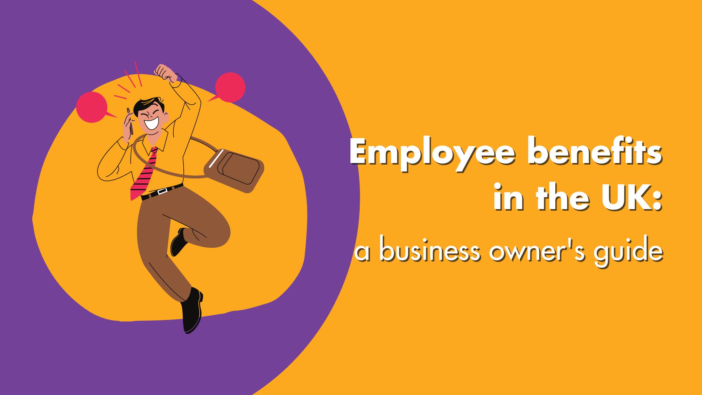 Employee Benefits In The UK