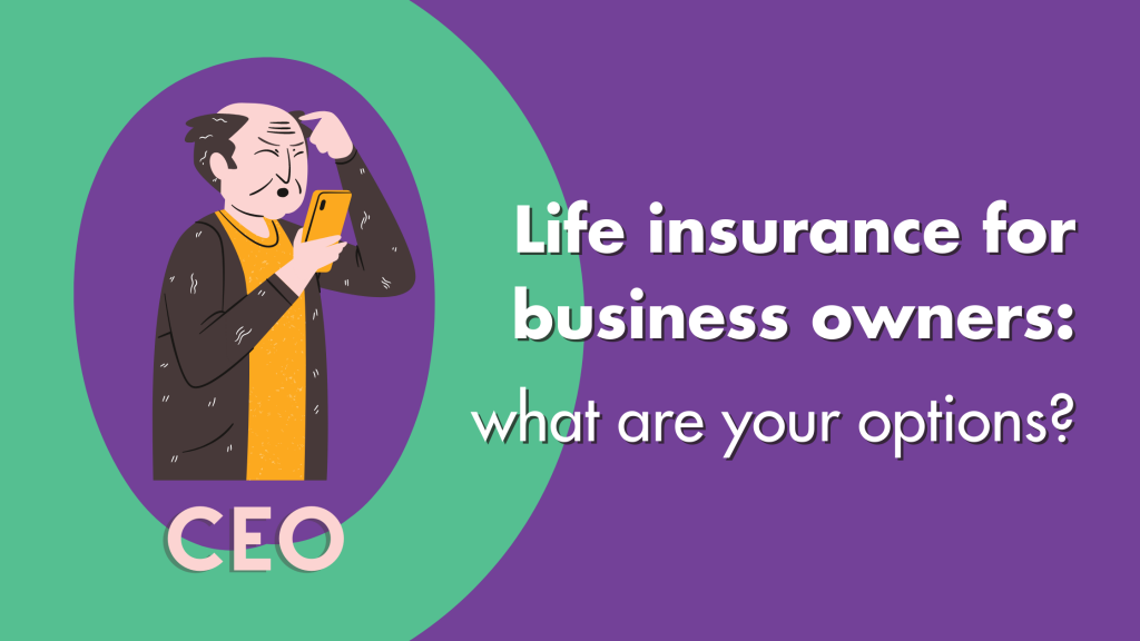 Life insurance for business owners