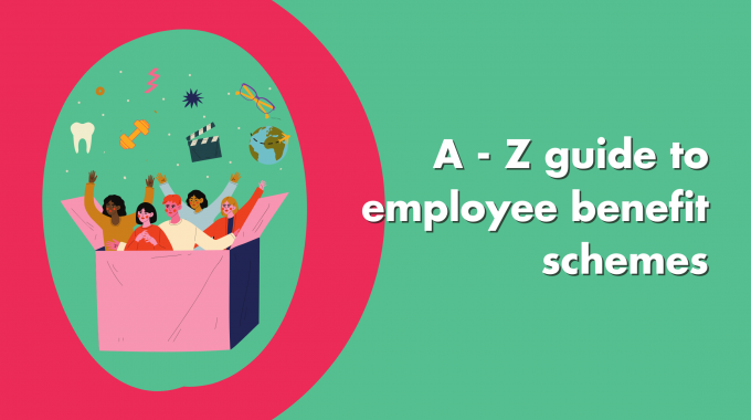 A-Z Guide To Employee Benefit Schemes