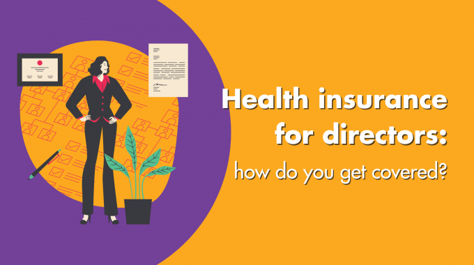 Health Insurance For Directors: How Do You Get Covered?