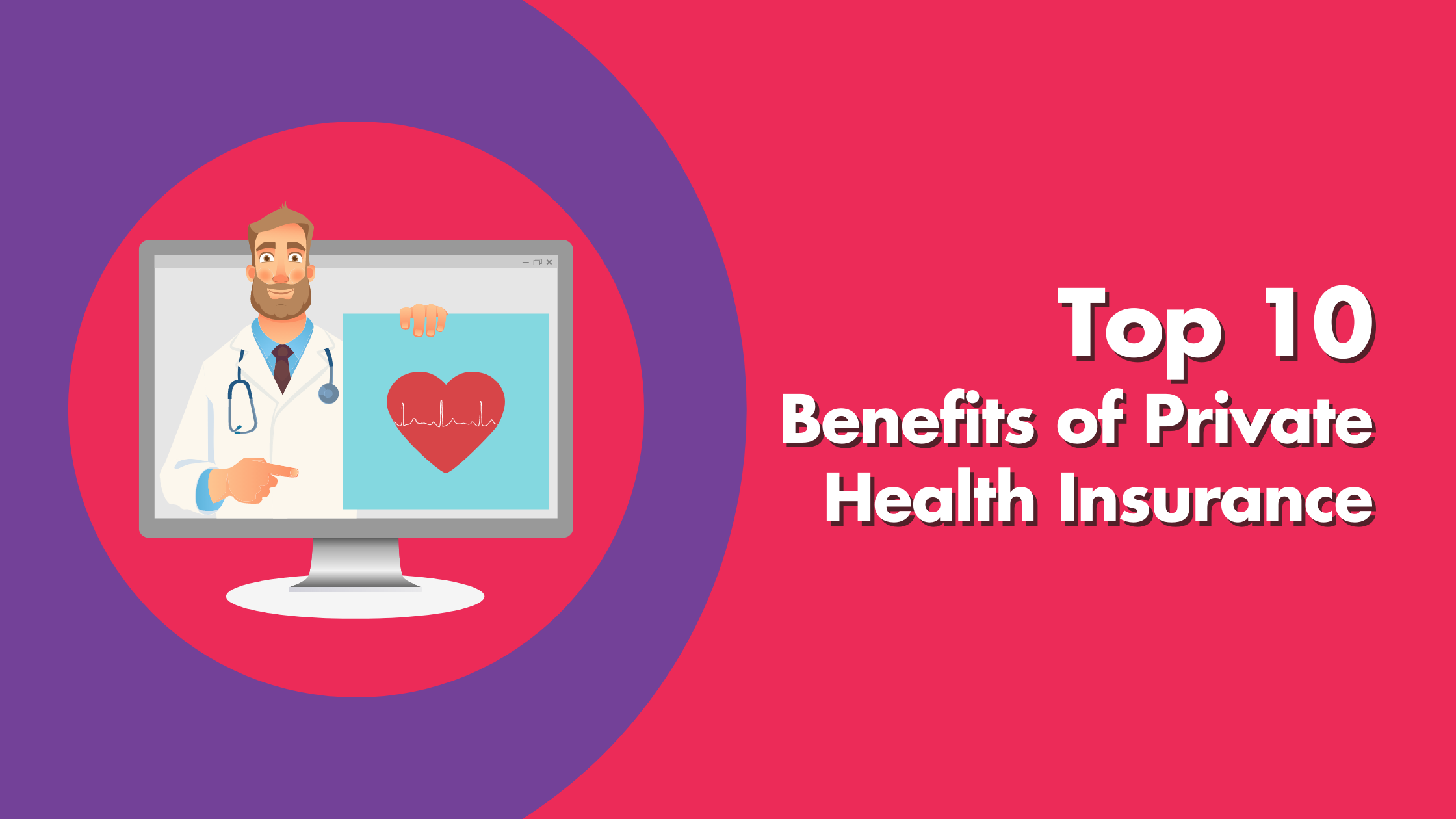 Top 10 Benefits Of Private Health Insurance Benefits