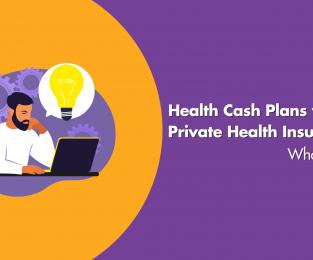 Health Cash Plan Versus Private Health Insurance