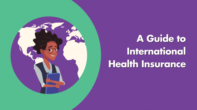 A Guide To International Health Insurance