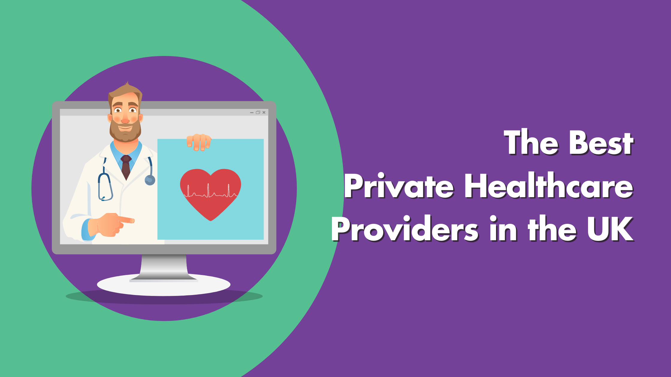 Best Private Healthcare Providers In The UK