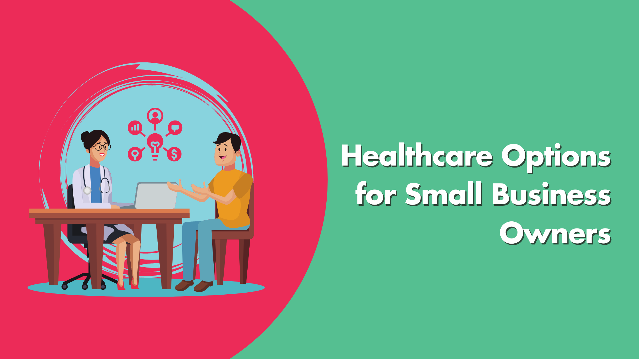 Healthcare Options For Small Business Owners